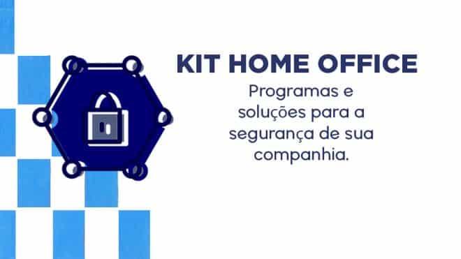 Kit Home Office: os melhores programas e soluções