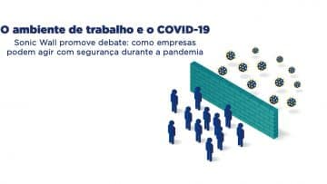 O ambiente de trabalho e o COVID-19