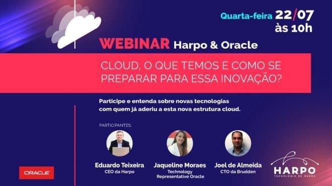 Webinar   Harpo & Oracle: Cloud, o que temos e como se preparar para essa inovação?