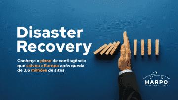 Como o Disaster Recovery pode salvar seus dados em situações emergenciais