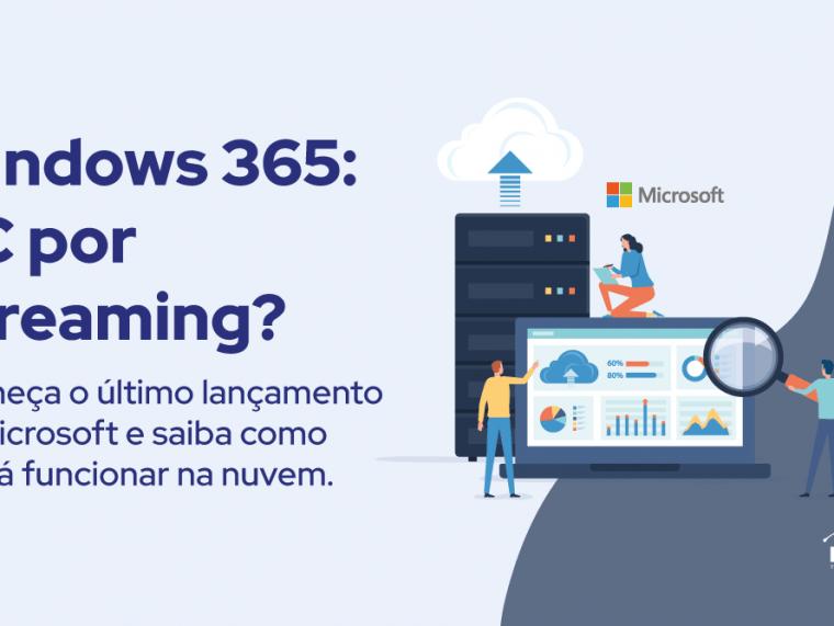 WINDOWS 365: PC por Streaming?